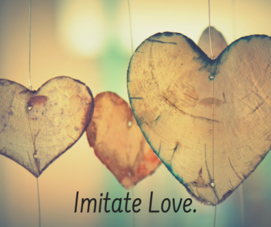 imitate with love